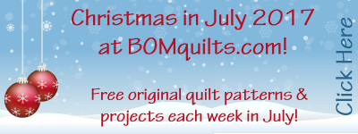 Christmas in July 2017 at BOMquilts.com!