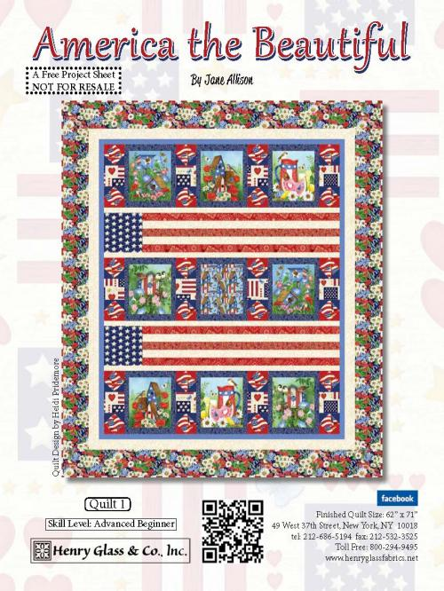 """America the Beautiful"" Free Quilt Pattern designed by   Jane Allison from Henry Glass Fabrics"