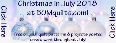 Christmas in July 2018 at BOMquilts.com!