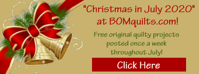 Christmas in July 2020 at BOMquilts.com!