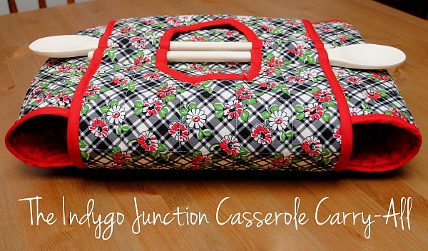 """Casserole Carry-All"" Free Quilted Gift Idea Pattern designed by Bonnie from Hem Me In"