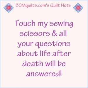 BOMquilts.com's Meme: So you're thinking you want to touch my sewing scissors? Think again!