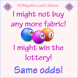 BOMquilts.com's Meme: How's your odds looking?!