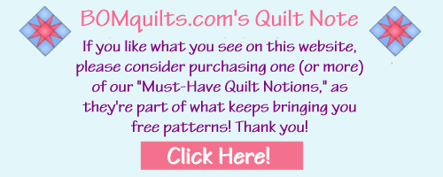 BOMquilts.com's Quilt Note Regarding Must-Have Quilt Notions