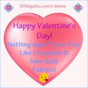 BOMquilt's Meme: Happy Valentine's Day!