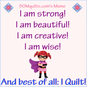 BOMquilt's Meme: I am a lot of things! How's about you?