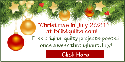 It's Christmas in July 2021 at BOMquilts.com!