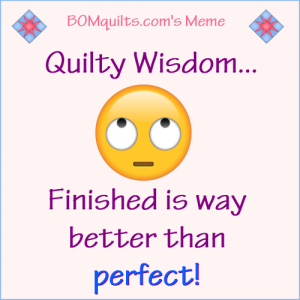 BOMquilt.com's meme: Who has the wisdom? Is it someone who's been quilting for a long time? Or someone who's published a quilt pattern book? Or could it be you? Am pretty sure it's not me!