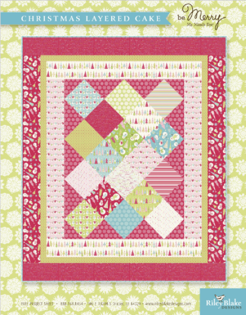 """""""Be Merry"""" is a Free Christmas Quilt Pattern designed by Jina Barney of My Mind's Eye from Riley Blake Designs"""